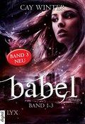 Babel Gesamtausgabe Band 1-3 (eBook, )