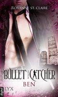 Bullet Catcher - Ben (eBook, ePUB)