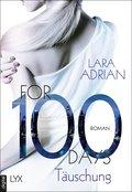 For 100 Days - Täuschung (eBook, ePUB)