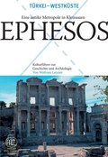 Ephesos - Eine antike Metropole in Kleinasien (eBook, PDF)