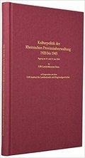 Kulturpolitik der Rheinischen Provinzialverwaltung 1920 bis 1945.