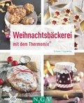 Weihnachtsbäckerei mit dem Thermomix® (eBook, ePUB)