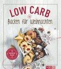 Low Carb Backen für Weihnachten (eBook, ePUB)