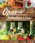 Opas selbstgemachte Schnäpse & Liköre (eBook, ePUB)