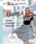 Röcke und Kleider ohne Schnittmuster (eBook, ePUB)