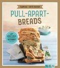 Pull-apart-Breads - Zupfbrote süß & herzhaft (eBook, ePUB)