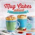 Mug Cakes pikant (eBook, ePUB)