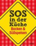 SOS in der Küche: Backen & Süßspeisen (eBook, ePUB)