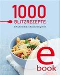1000 Blitzrezepte (eBook, ePUB)