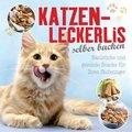 Katzenleckerlis selber backen (eBook, ePUB)