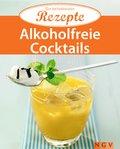 Alkoholfreie Cocktails (eBook, ePUB)