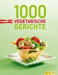 1000 vegetarische Gerichte (eBook, ePUB)