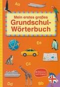 Mein erstes großes Grundschul-Wörterbuch