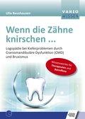 Wenn die Zähne knirschen ... (eBook, PDF)