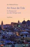 Am Kreuz der Erde (eBook, ePUB)