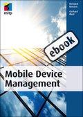 Mobile Device Management (eBook, )