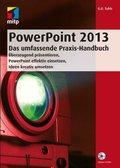 PowerPoint 2013 - Das umfassende Praxis-Handbuch (eBook, )