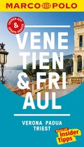MARCO POLO Reiseführer Venetien, Friaul, Verona, Padua, Triest (eBook, PDF)