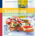 Essstörung: Gesunde Ernährung wiederentdecken (eBook, ePUB)