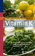 Ernährungsratgeber Vitamin K (eBook, ePUB)