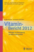 In aller Munde - kontrovers diskutiert, Vitamin-Bericht 2012 (eBook, PDF)