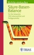 Richtig einkaufen Säure-Basen-Balance (eBook, PDF)