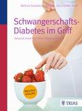 Schwangerschafts-Diabetes im Griff (eBook, PDF)