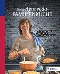 Meine Ayurveda-Familienküche (eBook, PDF)