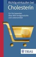 Richtig einkaufen bei Cholesterin (eBook, PDF)