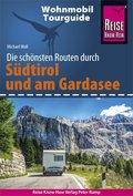 Reise Know-How Wohnmobil-Tourguide Südtirol und Gardasee: Die schönsten Routen (eBook, PDF)