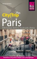 Reise Know-How CityTrip PLUS Paris (eBook, PDF)