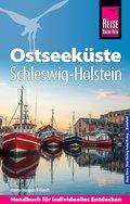 Reise Know-How Ostseeküste Schleswig-Holstein: Reiseführer für individuelles Entdecken (eBook, PDF)
