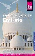 Reise Know-How Vereinigte Arabische Emirate (Abu Dhabi, Dubai, Sharjah, Ajman, Umm al-Quwain, Ras al-Khaimah und Fujairah): Reiseführer für individuelles Entdecken (eBook, PDF)