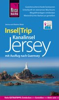 Reise Know-How InselTrip Jersey mit Ausflug nach Guernsey (eBook, PDF)