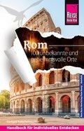 Reise Know-How Rom - 100 unbekannte und geheimnisvolle Orte (eBook, PDF)