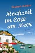 Hochzeit im Café am Meer (eBook, ePUB)