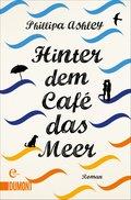 Hinter dem Café das Meer (eBook, ePUB)