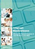 Internet Basiswissen - Internet Explorer 8 und Windows Live Mail (eBook, PDF)