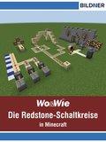 Die Redstone-Schaltkreise in Minecraft auf einen Blick! (eBook, )