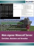 Wo&Wie: Mein eigener Minecraft Server (eBook, )