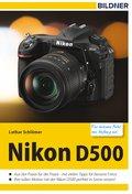 Nikon D500 - Für bessere Fotos von Anfang an! (eBook, )