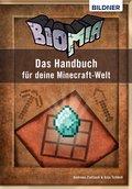 BIOMIA - Das Handbuch für deine Minecraft Welt (eBook, ePUB)