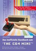 Das inoffizielle Handbuch zum THE 64 MINI: Tipps, Tricks sowie Kuriositäten aus der C64-Ära (eBook, PDF)