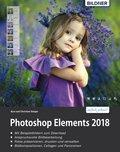 Sonderausgabe: Photoshop Elements 2018 - Das umfangreiche Praxisbuch! (eBook, PDF)