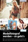 Modelfotograf werden - so geht's (eBook, PDF)