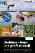 Drohnen - legal und professionell (eBook, PDF)