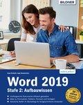 Word 2019 - Stufe 2: Aufbauwissen (eBook, )