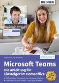 Microsoft Teams - Die Anleitung für Einsteiger im Homeoffice (eBook, )