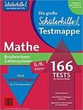 Schülerhilfe - Testmappe Mathe Bruchrechnen/Zahlensysteme (Kl. 5.-6.)