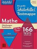 Schülerhilfe - Testmappe Mathe Gleichungen/Funktionen (Kl. 9.-10.)